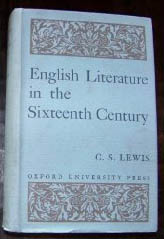 English Literature in the Sixteenth Century: Excluding Drama (Oxford History of English Literature Series)