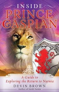 Inside Prince Caspian