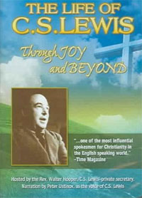 The Life of C.S. Lewis - Through Joy and Beyond